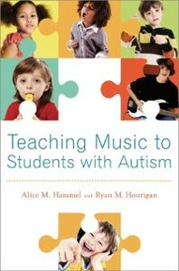 Foto Cover di Teaching Music to Students with Autism, Ebook inglese di Alice M. Hammel,Ryan M. Hourigan, edito da Oxford University Press