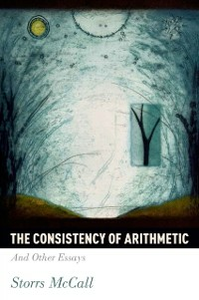 Ebook in inglese Consistency of Arithmetic: And Other Essays McCall, Storrs