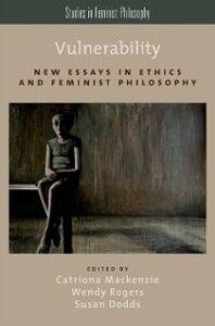 Foto Cover di Vulnerability: New Essays in Ethics and Feminist Philosophy, Ebook inglese di  edito da Oxford University Press