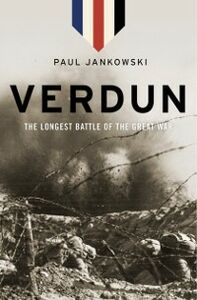 Foto Cover di Verdun: The Longest Battle of the Great War, Ebook inglese di Paul Jankowski, edito da Oxford University Press