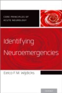 Ebook in inglese Identifying Neuroemergencies Wijdicks, Eelco F.M.