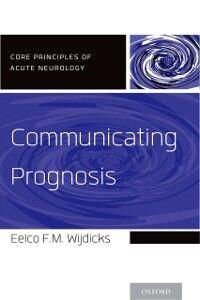Ebook in inglese Communicating Prognosis Wijdicks, Eelco F.M.