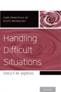 Foto Cover di Handling Difficult Situations, Ebook inglese di Eelco F.M. Wijdicks, edito da Oxford University Press