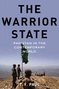 Foto Cover di Warrior State: Pakistan in the Contemporary World, Ebook inglese di T.V. Paul, edito da Oxford University Press