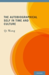 Ebook in inglese Autobiographical Self in Time and Culture Wang, Qi