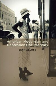 Ebook in inglese American Modernism and Depression Documentary Allred, Jeff