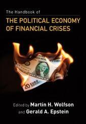 Handbook of the Political Economy of Financial Crises