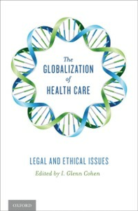 Ebook in inglese Globalization of Health Care: Legal and Ethical Issues Cohen, I. Glenn