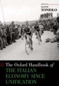 Foto Cover di Oxford Handbook of the Italian Economy Since Unification, Ebook inglese di Gianni Toniolo, edito da Oxford University Press