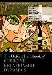 Oxford Handbook of Coercive Relationship Dynamics