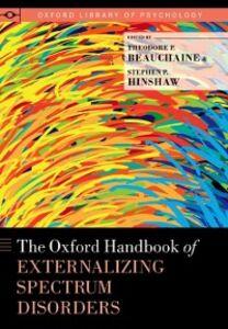 Foto Cover di Oxford Handbook of Externalizing Spectrum Disorders, Ebook inglese di  edito da Oxford University Press