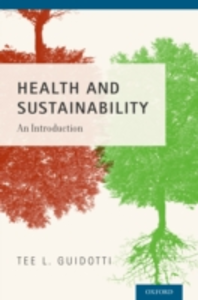 Ebook in inglese Health and Sustainability: An Introduction Guidotti, Tee L.