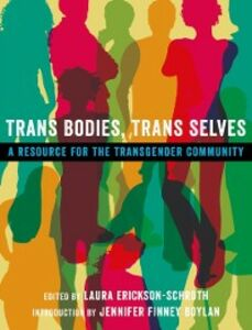 Ebook in inglese Trans Bodies, Trans Selves: A Resource for the Transgender Community -, -