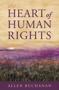 Ebook in inglese Heart of Human Rights Buchanan, Allen