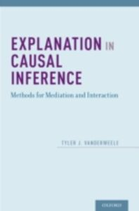 Ebook in inglese Explanation in Causal Inference: Methods for Mediation and Interaction VanderWeele, Tyler