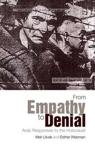 From Empathy to Denial: Arab Responses to the Holocaust - Meir Litvak - cover