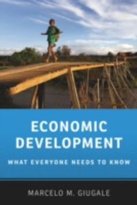 Ebook in inglese Economic Development: What Everyone Needs to KnowRG Giugale, Marcelo M.