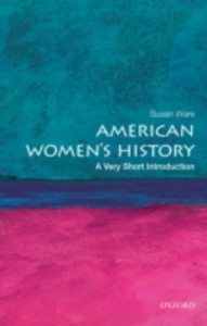 Ebook in inglese American Women's History: A Very Short Introduction Ware, Susan