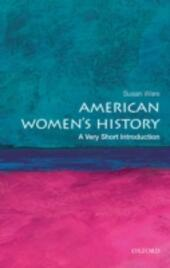 American Women's History: A Very Short Introduction