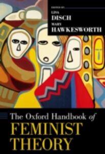 Foto Cover di Oxford Handbook of Feminist Theory, Ebook inglese di  edito da Oxford University Press