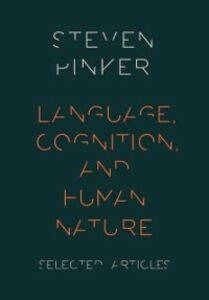 Foto Cover di Language, Cognition, and Human Nature: Selected Articles, Ebook inglese di Steven Pinker, edito da Oxford University Press