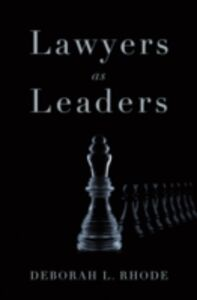 Ebook in inglese Lawyers as Leaders Rhode, Deborah L.