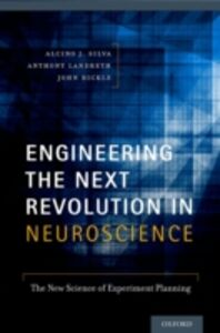 Foto Cover di Engineering the Next Revolution in Neuroscience: The New Science of Experiment Planning, Ebook inglese di AA.VV edito da Oxford University Press