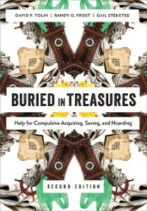Ebook in inglese Buried in Treasures: Help for Compulsive Acquiring, Saving, and Hoarding Frost, Randy O. , Steketee, Gail , Tolin, David