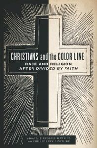 Ebook in inglese Christians and the Color Line: Race and Religion after Divided by Faith -, -