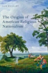 Ebook in inglese Origins of American Religious Nationalism Haselby, Sam