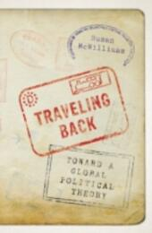 Traveling Back: Toward a Global Political Theory