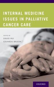 Foto Cover di Internal Medicine Issues in Palliative Cancer Care, Ebook inglese di  edito da Oxford University Press