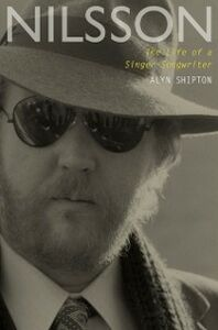 Ebook in inglese Nilsson: The Life of a Singer-Songwriter Shipton, Alyn
