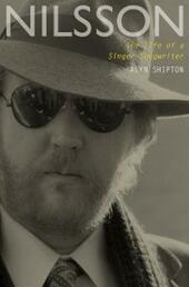 Nilsson: The Life of a Singer-Songwriter