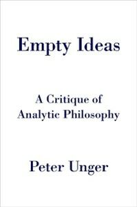 Ebook in inglese Empty Ideas: A Critique of Analytic Philosophy Unger, Peter