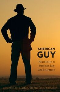 Ebook in inglese American Guy: Masculinity in American Law and Literature -, -