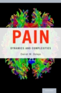 Ebook in inglese Pain: Dynamics and Complexities Doleys, Daniel M.