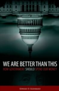 Ebook in inglese We Are Better Than This: How Government Should Spend Our Money Kleinbard, Edward D.