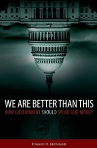 Foto Cover di We Are Better Than This: How Government Should Spend Our Money, Ebook inglese di Edward D. Kleinbard, edito da Oxford University Press