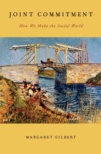 Foto Cover di Joint Commitment: How We Make the Social World, Ebook inglese di Margaret Gilbert, edito da Oxford University Press