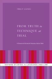 From Truth to Technique: A Discursive History of Metavalues in Trial Advocacy Advice Texts