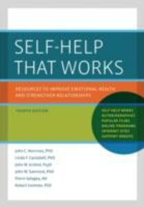 Ebook in inglese Self-Help That Works: Resources to Improve Emotional Health and Strengthen Relationships Campbell, Linda F. , Grohol, John M. , Norcross, John C. , Santrock