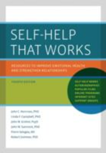 Ebook in inglese Self-Help That Works: Resources to Improve Emotional Health and Strengthen Relationships Campbell, Linda F. , Grohol, John M. , Norcross, John C. , Selagea, Florin