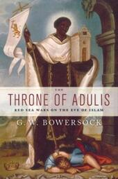 Throne of Adulis: Red Sea Wars on the Eve of Islam