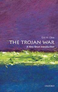 Foto Cover di Trojan War: A Very Short Introduction, Ebook inglese di Eric H. Cline, edito da Oxford University Press