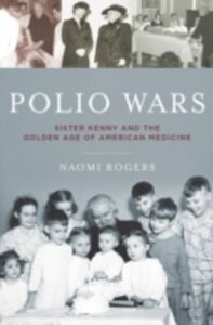 Foto Cover di Polio Wars: Sister Kenny and the Golden Age of American Medicine, Ebook inglese di Naomi Rogers, edito da Oxford University Press
