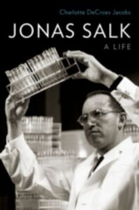 Ebook in inglese Jonas Salk: A Life Jacobs, Charlotte DeCroes