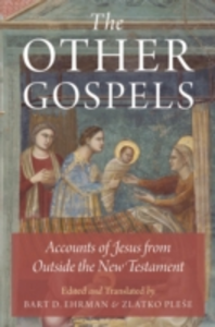 Ebook in inglese Other Gospels: Accounts of Jesus from Outside the New Testament -, -