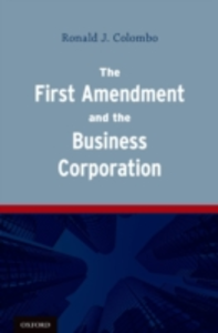 Ebook in inglese First Amendment and the Business Corporation Colombo, Ronald J.