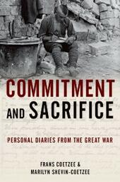 Commitment and Sacrifice: Personal Diaries of the Great War